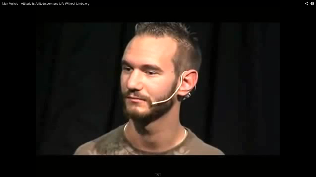 Click on the photo for a recent presentation by Nick Vujicic.